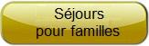 Sejours pour familles à l'etranger